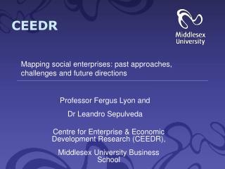 Centre for Enterprise & Economic Development Research (CEEDR),
