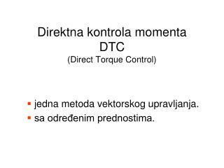Direktna kontrola momenta DTC (Direct Torque Control)