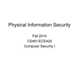 Physical Information Security