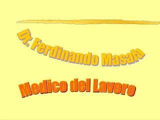 Dr. Ferdinando Masala