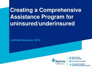 Creating a Comprehensive Assistance Program for uninsured