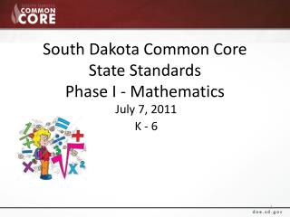 South Dakota Common Core State Standards Phase I - Mathematics