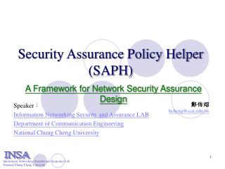 Security Assurance Policy Helper (SAPH)