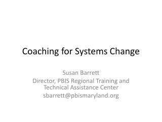 Coaching for Systems Change