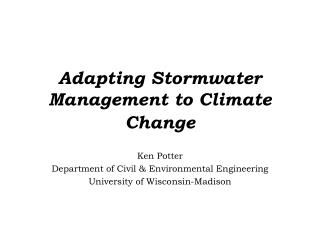 Adapting Stormwater Management to Climate Change