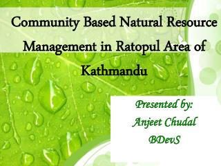 Community  B ased Natural  R esource  M anagement in  R atopul Area of Kathmandu