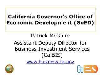 California Governor�s Office of Economic Development (GoED)