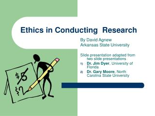 Ethics in Conducting  Research