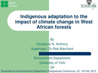 Indigenous adaptation to the impact of climate change in West African forests