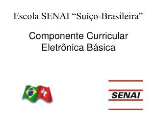 Componente Curricular Eletrônica Básica