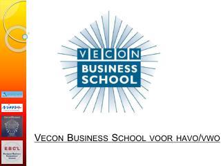 Vecon  Business School voor havo/vwo