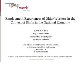 Employment Experiences of Older Workers in the Context of Shifts in the National Economy