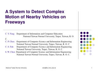 A System to Detect Complex Motion of Nearby Vehicles on Freeways
