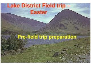 Lake District Field trip – Easter