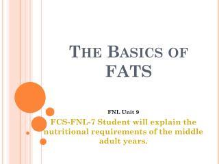 The Basics of FATS