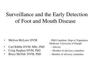 Surveillance and the Early Detection of Foot and Mouth Disease