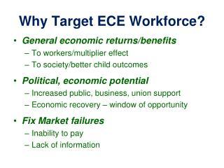Why Target ECE Workforce?