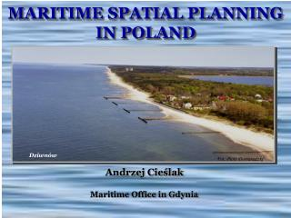 MARITIME SPATIAL PLANNING IN POLAND