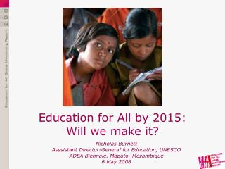 Nicholas Burnett Asssistant Director-General for Education, UNESCO