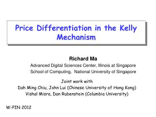 Price Differentiation in the Kelly Mechanism