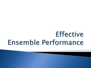 Effective  Ensemble Performance