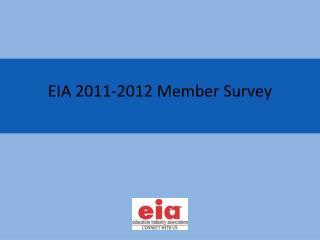 EIA  2011-2012 Member Survey