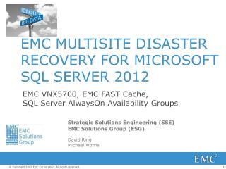 EMC MULTISITE DISASTER RECOVERY FOR MICROSOFT SQL SERVER 2012