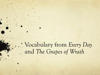 Vocabulary from  Every  Day  and  The Grapes of Wrath