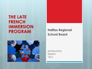 Halifax Regional  School Board INFORMATION  SESSION  2013