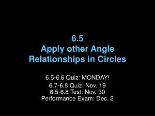 6.5 Apply other Angle Relationships in Circles