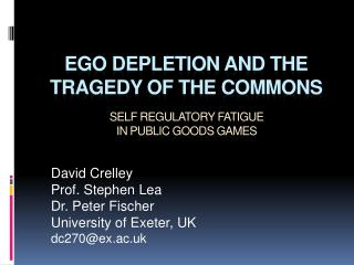 Ego Depletion and the tragedy of the commons