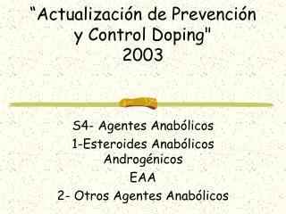 """"""" Actualización de Prevención y Control Doping"""
