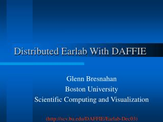 Distributed Earlab With DAFFIE