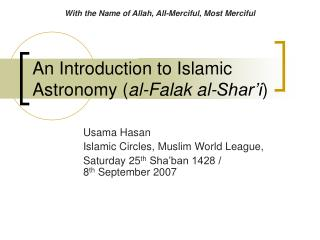 An Introduction to Islamic Astronomy ( al-Falak al-Shar'i )
