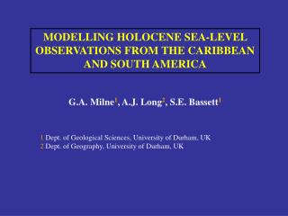 MODELLING HOLOCENE SEA-LEVEL OBSERVATIONS FROM THE CARIBBEAN AND SOUTH AMERICA