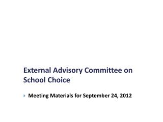 External Advisory Committee on School Choice