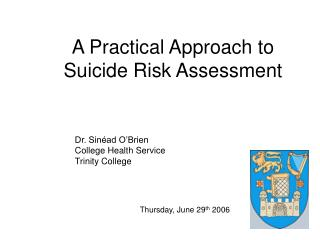 A Practical Approach to Suicide Risk Assessment