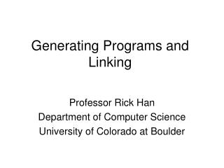 Generating Programs and Linking