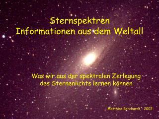Sternspektren Informationen aus dem Weltall