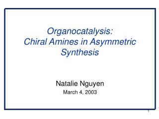 Organocatalysis: Chiral Amines in Asymmetric Synthesis