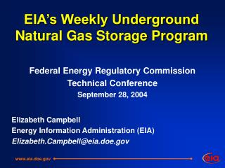 EIA's Weekly Underground Natural Gas Storage Program