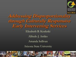 Addressing Disproportionality through Culturally Responsive Early Intervening Services
