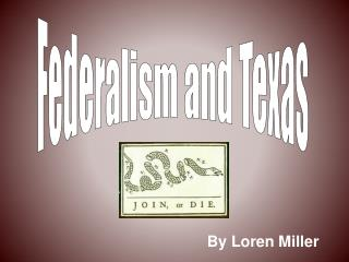 Federalism and Texas