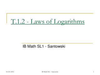 T.1.2 - Laws of Logarithms