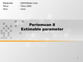 Pertemuan 8 Estimable parameter