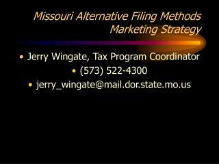 Missouri Alternative Filing Methods Marketing Strategy