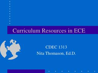 Curriculum Resources in ECE