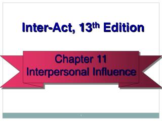 Chapter 11 Interpersonal Influence