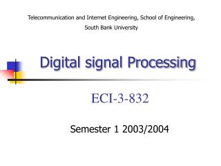 Digital signal Processing ECI-3-832
