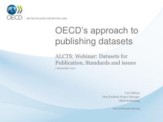 OECD 's approach to publishing datasets